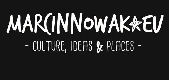 marcinnowak.eu | blog | fotografia | wideo